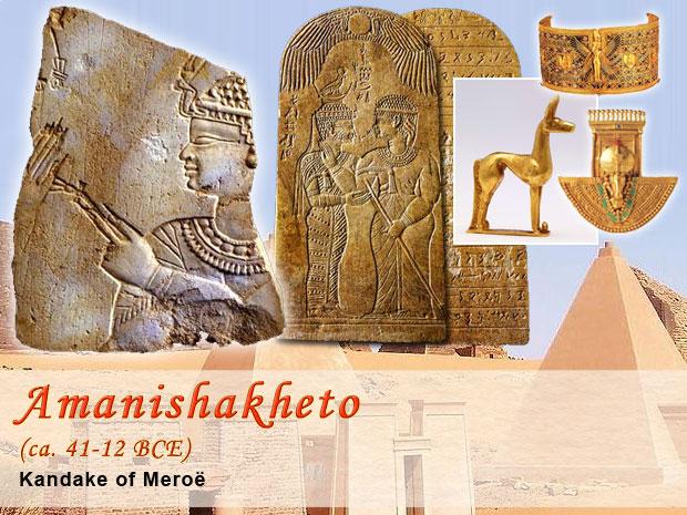 Amanishakheto, Kandake of Meroe